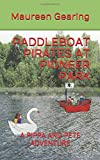 PADDLEBOAT PIRATES AT PIONEER PARK: A PIPPA AND PETE ADVENTURE (The Second PIPPA AND PETE ADVENTURE)