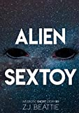 Alien Sex Toy: An Erotic Monster Short Story