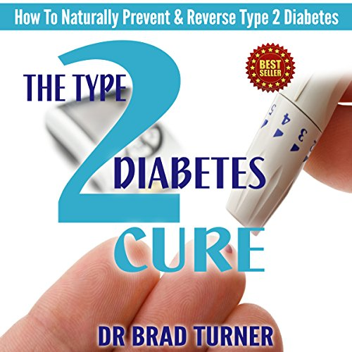 The Type 2 Diabetes Cure audiobook cover art