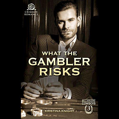 Couverture de What the Gambler Risks