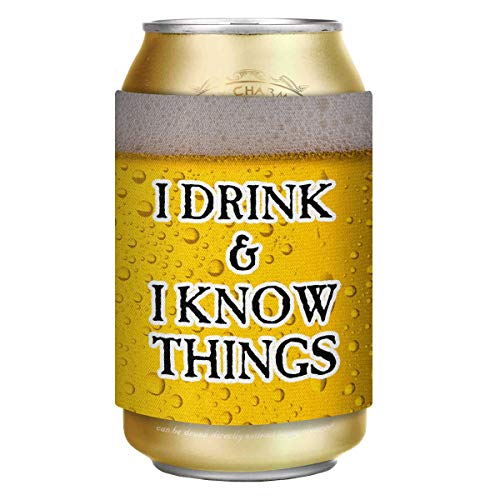 Can Cooler Holder Sleeves - I Drink I Know Things - Insulated Reusable Thermocoolers for Him Men Dad...
