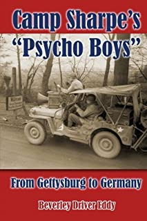 "Camp Sharpe's ""Psycho Boys"": From Gettysburg to Germany"