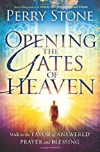 Opening the Gates of Heaven by Perry Stone (6-Mar-2012) Paperback
