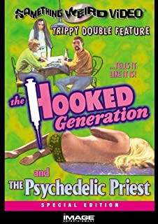 The Hooked Generation / The Psychedelic Priest