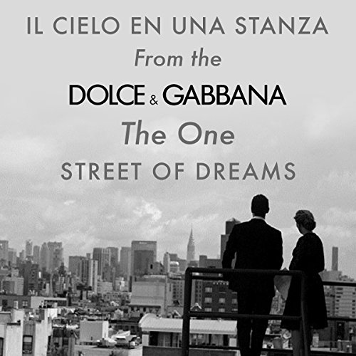 """Il cielo in una stanza (From the """"Dolce and Gabbana - The One - Street of Dreams"""" TV Advert)"""