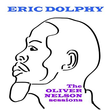 The Oliver Nelson Sessions