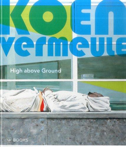 Koen Vermeule: High Above Ground