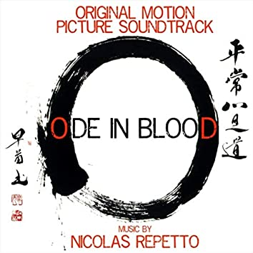 Ode in Blood (Original Motion Picture Soundtrack)