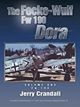 The Focke-Wulf Fw 190 Dora: Volume One