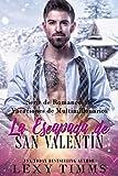 La Escapada de San Valentín (Serie de Romances de Vacaciones de Multimillonarios nº 2)
