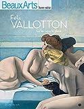Félix Vallotton - Le feu sous la glace