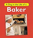 A Baker (A Day in the Life of a...)