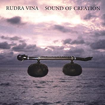 Rudra Vina Sound of Creation