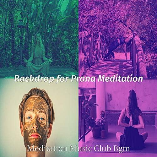 Meditation Music Club Bgm
