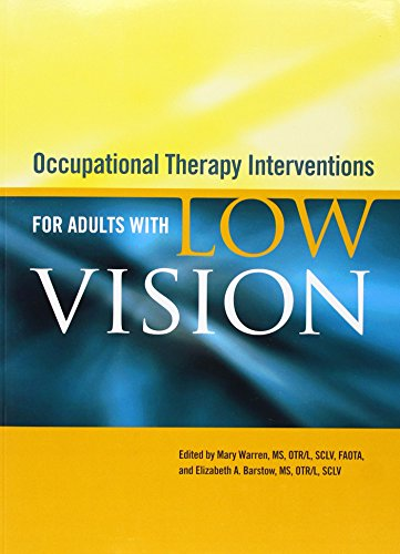 Occupational Therapy Interventions for Adults With Low...