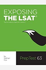 Exposing The LSAT: The Fox Guide to a Real LSAT, Volume 3: The Fox Test Prep Guide to a Real LSAT Paperback