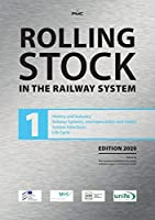 Rolling Stock: in the railway system, Vol. 1-3