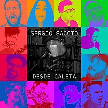 Sergio Sacoto Desde Caleta