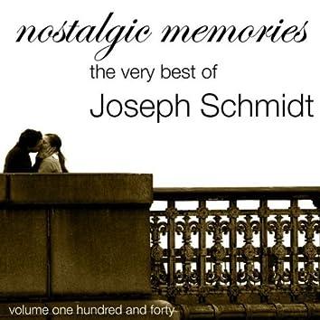 Nostalgic Memories-The Very Best Of Jospeh Schmidt-Vol. 140