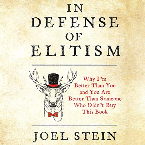 In Defense of Elitism audiobook cover art