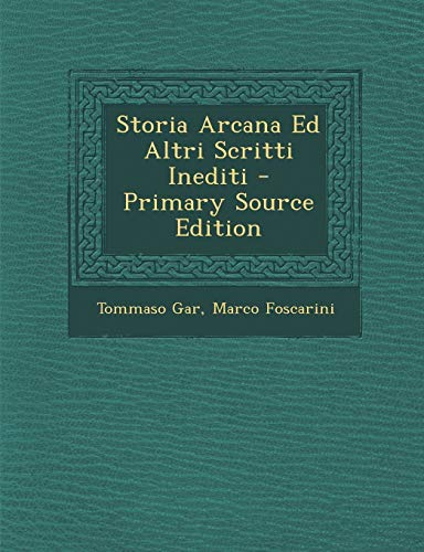 Storia Arcana Ed Altri Scritti Inediti