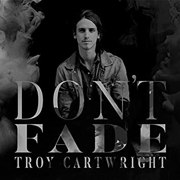 Don't Fade - EP