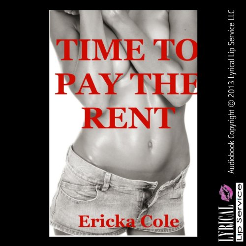Time to Pay the Rent: An Erotica Story with Rough First Anal Sex audiobook cover art