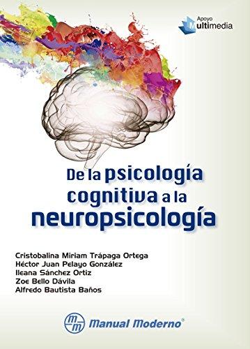 De la psicología cognitiva a la neuropsicología (Spanish Edition)