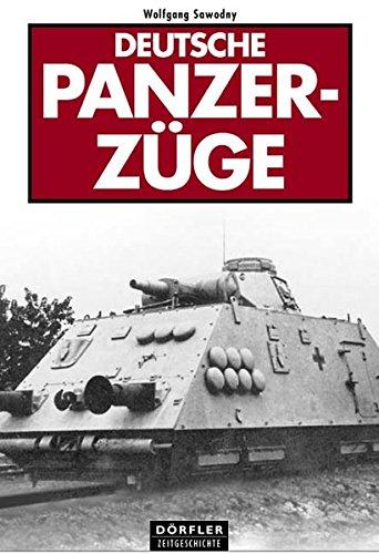 Deutsche Panzerzüge: Deutsche Panzerzüge im Zweiten Weltkrieg, Panzerzüge im Einsatz, Panzerzüge an der Ostfront
