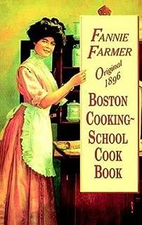 Original 1896 Boston Cooking-School Cook Book