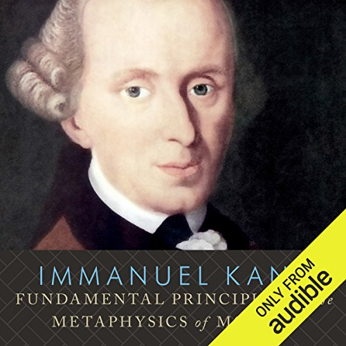 Fundamental Principles of the Metaphysics of Morals audiobook cover art