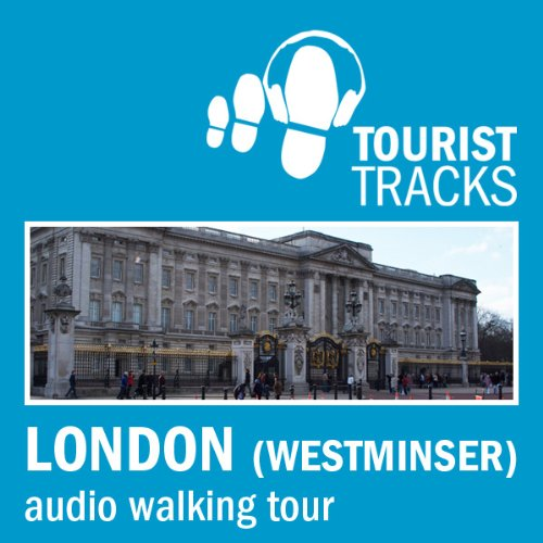Tourist Tracks London Westminster MP3 Walking Tour cover art