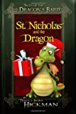 St. Nicholas and the Dragon: A Dragon's Bard Holiday Tale (Tales of the Dragon's Bard) (Volume 4)