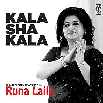 Kala Sha Kala