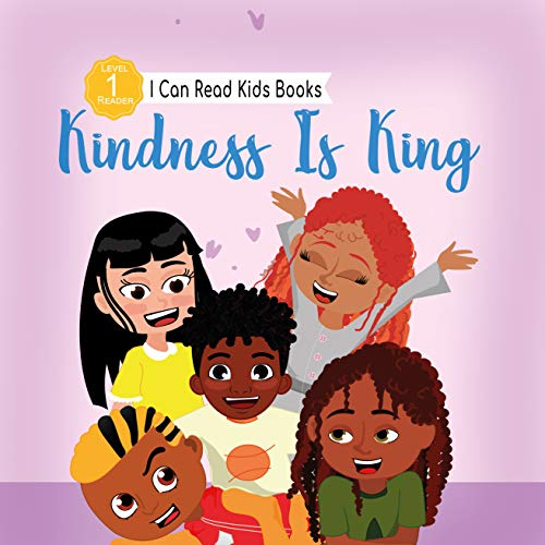 Kindness Is King: :  I Can Read Level 1 (I Can Read Kids Books Book 15) (English Edition)
