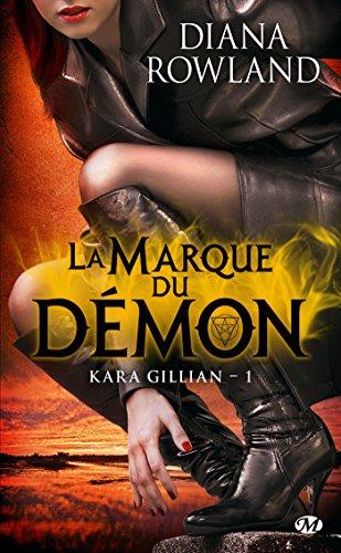 Kara Gillian, Tome 1: La Marque du démon