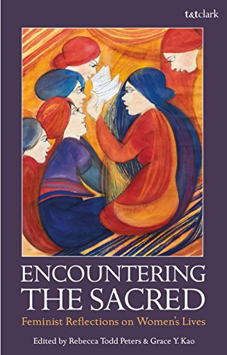 Encountering the Sacred: Feminist Reflections on Women's Lives
