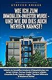 Wie ich zum Immobilien-Investor wurde - Und wie Du dies