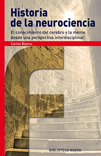 HISTORIA DE LA NEUROCIENCIA (Fronteras) eBook: Blanco, Carlos: Amazon.es: Tienda Kindle