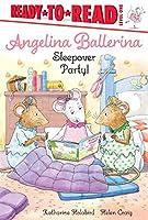 Sleepover Party! (Angelina Ballerina)