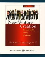 New Venture Creation: Entrepreneurship for the 21st Century.