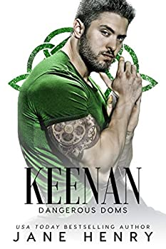 Keenan  A Dark Irish Mafia Romance  Dangerous Doms