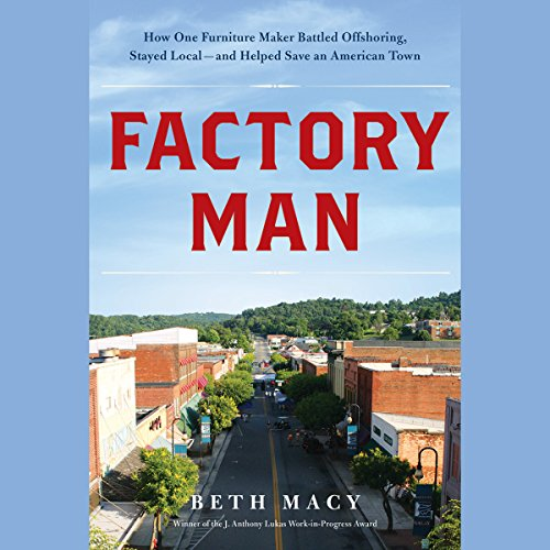 Factory Man Audiobook By Beth Macy cover art