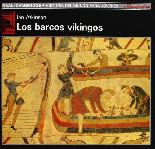 Los barcos vikingos (Historia del mundo para jóvenes)