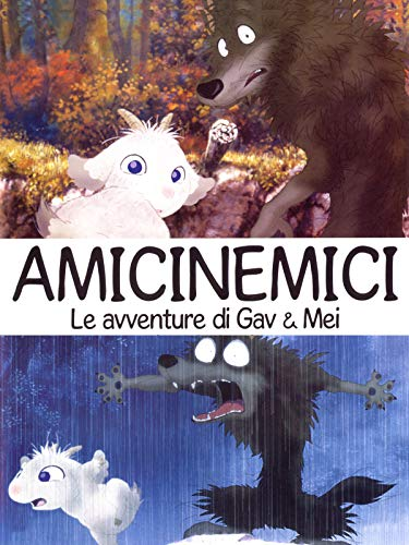 Amicinemici - Le avventure di Gav e Mei