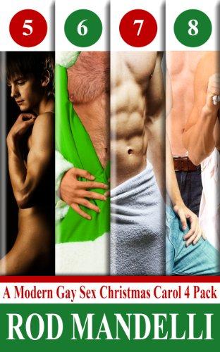 A Modern Gay Sex Christmas Carol Four Pack # 2 (Gay Erotica Bundle ...