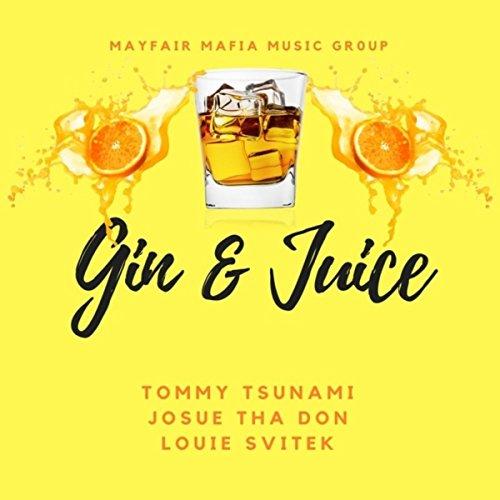 Gin & Juice [Explicit]