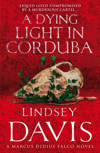 A Dying Light In Corduba: (Falco 8) (English Edition)