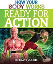 Ready for Action: Bones and Muscles