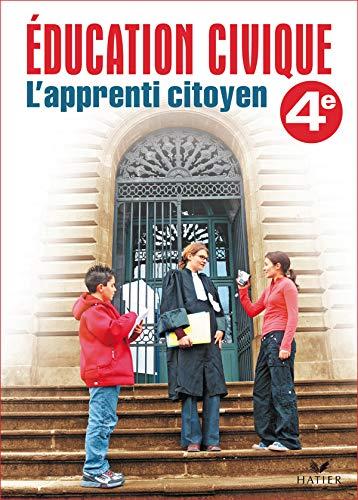 Éducation civique, L'apprenti citoyen 4e - Cahier élève, éd. 2006